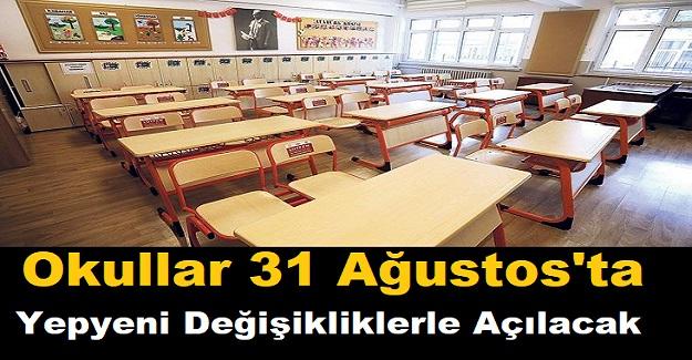 Okullar 31 Ağustos'ta Yepyeni Değişikliklerle Açılacak