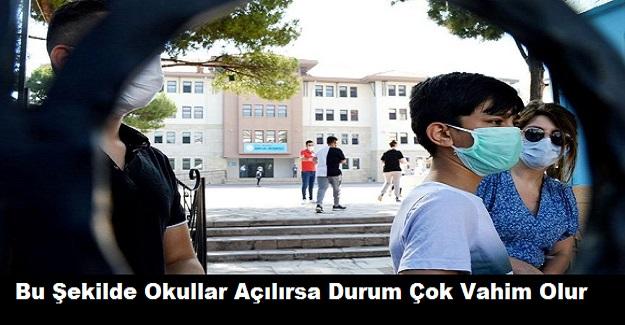 Prof. Dr. Mehmet Ceyhan Okulların Açılışıyla İlgili Önemli Uyarı: Bu Şekilde Okullar Açılırsa Durum Çok Vahim Olur