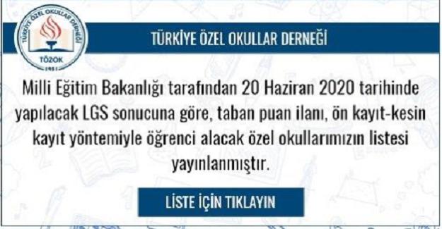 """Türkiye Özel Okulları """"LGS sonucuna göre, taban puan ilanı, önkayıt-kesin kayıt yöntemiyle öğrenci alacak özel okulların listesi"""""""
