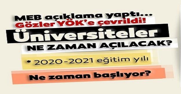2020-2021 Eğitim Öğretim Yılında Üniversiteler Açılacak mı?