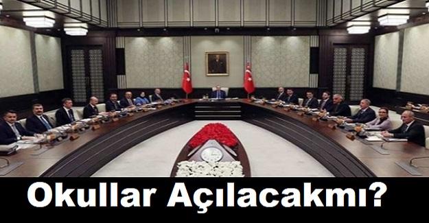 Bugün Cumhurbaşkanı Erdoğan'ın Başkanlığında Kabine Toplanacak: Gündemde Okulların Açılması yer Alacak