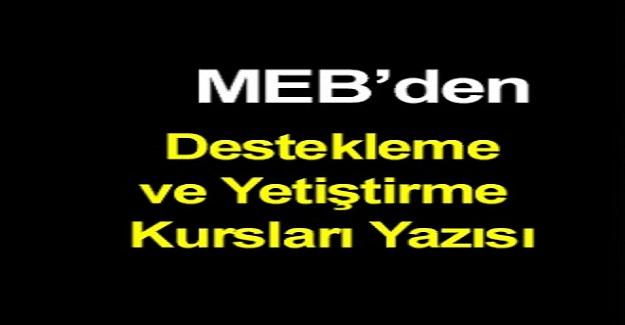 MEB'den Destekleme ve Yetiştirme Kursları Yazısı