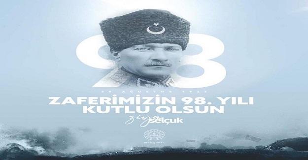 Milli Eğitim Bakanı Ziya Selçuk'tan 30 Ağustos Zafer Bayramı Mesajı