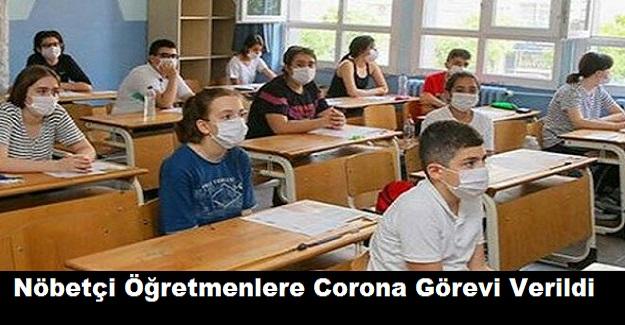 Nöbetçi Öğretmenlere Corona Görevi Verildi