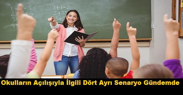 Okulların Açılışıyla İlgili Dört Ayrı Senaryo Gündemde