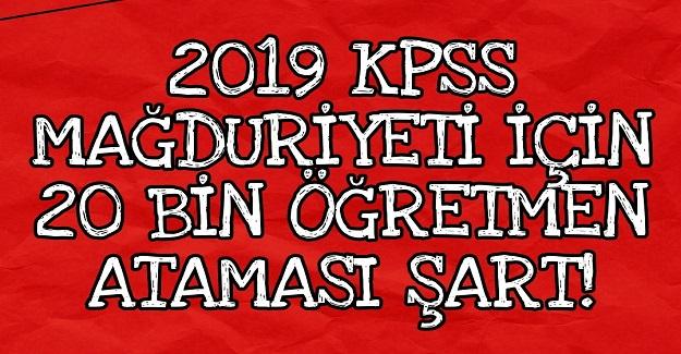 2019 KPSS Mağduru Öğretmenler 20 Bin Atama Bekliyor
