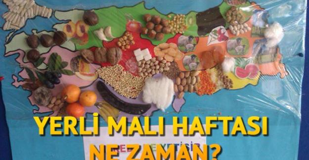 2021 Tutum, Yatırım ve Türk Malları Haftası, Ne Zaman, Hangi Tarihte. Yerli Malı Haftası Hangi Gün Ne Zaman