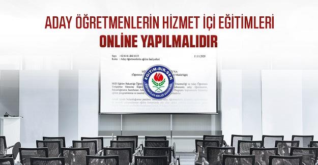 Aday öğretmenlerin hizmet içi eğitimleri online yapılmalıdır