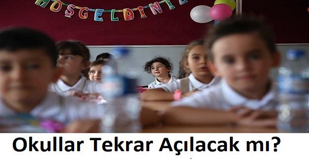 Okullar Tekrar Açılacak mı? Gözler Kabine Toplantısında Alınacak Kararlara Çevrildi