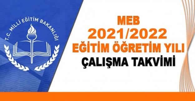 2021-2022 EĞİTİM-ÖĞRETİM YILI ÇALIŞMA TAKVİMİ