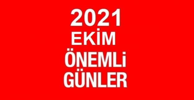 2021 EKİM AYI ÖZEL VE ÖNEMLİ GÜNLER