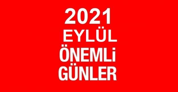 2021 EYLÜL AYI ÖZEL VE ÖNEMLİ GÜNLER