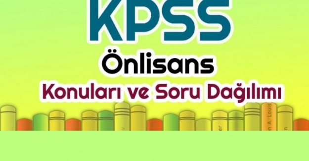 2021 KPSS Önlisans Konuları ve Soru Dağılımları