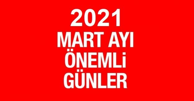 2021 MART AYI ÖZEL VE ÖNEMLİ GÜNLER