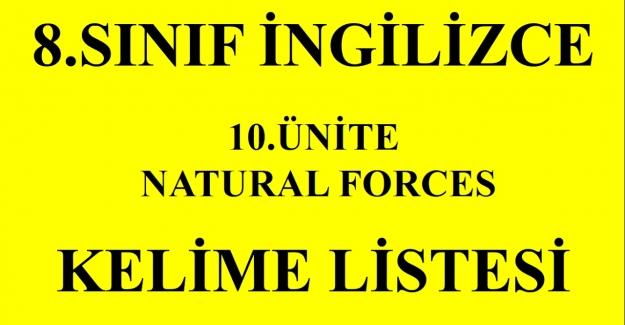 8. Sınıf İngilizce UNIT 10 Natural Forces Ünite Kelimeleri