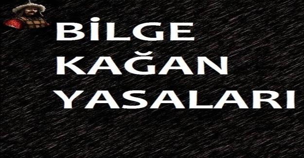 Bilge Kağan Hangi Türk devletinin kurucusudur? Bilge Kağan Yasaları Nelerdir?