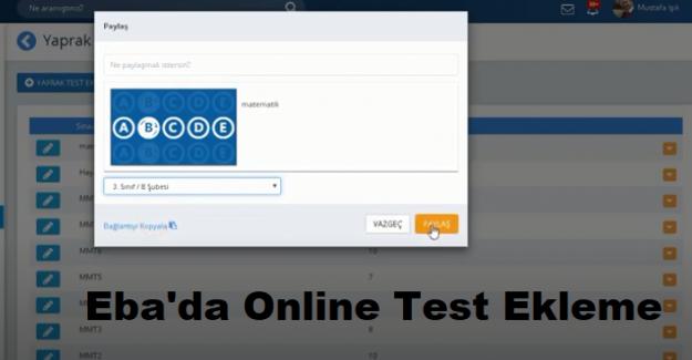 EBA'da Online Test Nasıl Eklenir? EBA'da Online Sınav Nasıl Eklenir?