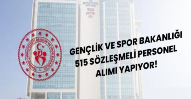 Gençlik ve Spor Bakanlığı 515 Sözleşmeli Personel Alımı Yapacak
