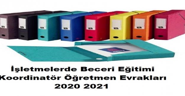 İşletmelerde Beceri Eğitimi Koordinatör Öğretmen Evrakları 2020 2021
