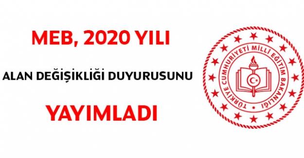 MEB, 2020 yılı alan değişikliği duyurusunu yayımladı