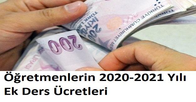 Öğretmenlerin 2020-2021 Yılı Ek Ders Ücretleri