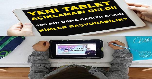 100 Bin Tablet Başvurusu Nasıl Yapılacak? Kimler Tablet Başvurusunda Bulunabilir?