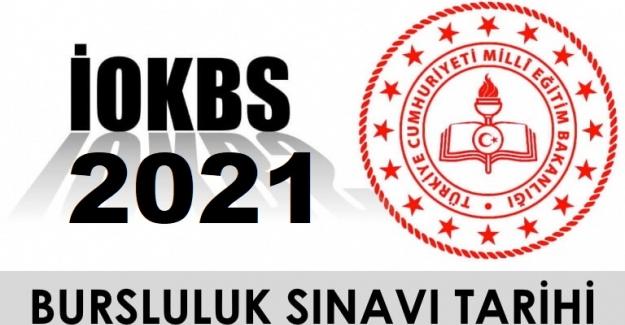 2021 İOKBS Bursluluk Sınavı ne zaman yapılacak?
