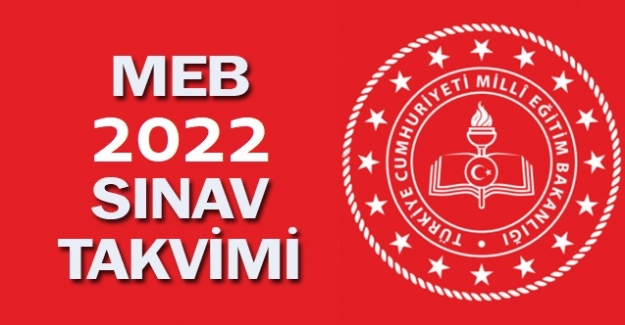 2022 Yılı MEB Sınav Takvimi