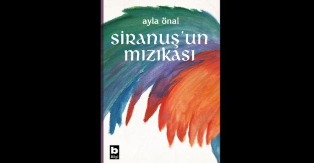 Ayla Önal Öğretmenin Siranuş'un Mızıkası Romanı Ses Getirecek
