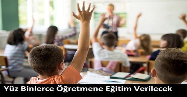 Bakan Ziya Selçuk Açıkladı: Yüz Binlerce Öğretmene Eğitim Verilecek