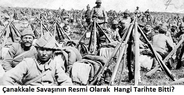 Çanakkale Savaşı Resmi Olarak Hangi Tarihte Bitti?