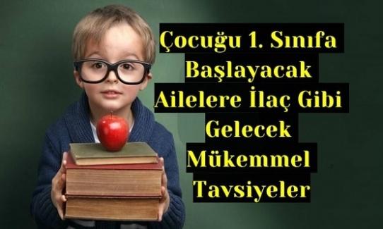 Çocuğu 1. Sınıfa Başlayacak Ailelere Bir Sınıf Öğretmeninden 10 Tavsiye!