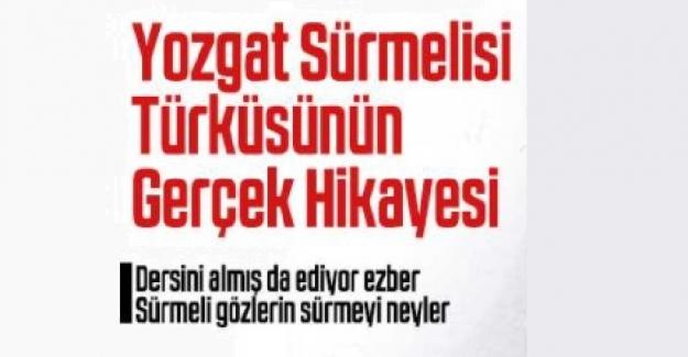 Dersini Almışta Ediyor Ezber Türküsünün Hikayesi. Yozgat Sürmelisi'nin Hikayesi