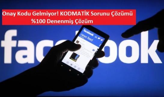 Facebook Cep Telefonuna Kod Gelmiyor (Kodmatik) Sorunu Çözümü 2021