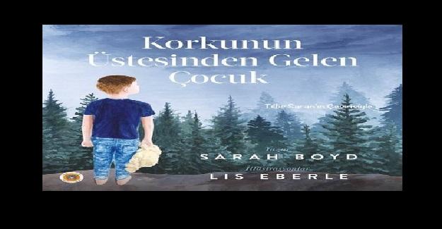 """""""Korkunun Üstesinden Gelen Çocuk"""" Kitap Özeti"""