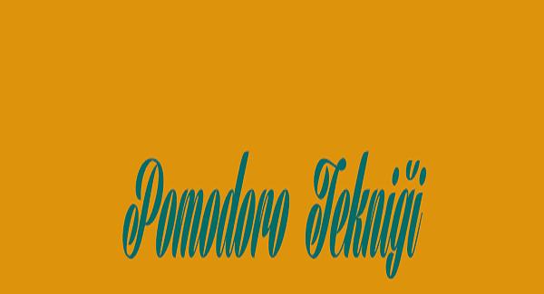 Pomodoro tekniği nedir? Pomodoro Tekniği İle Nasıl Ders Çalışılır?