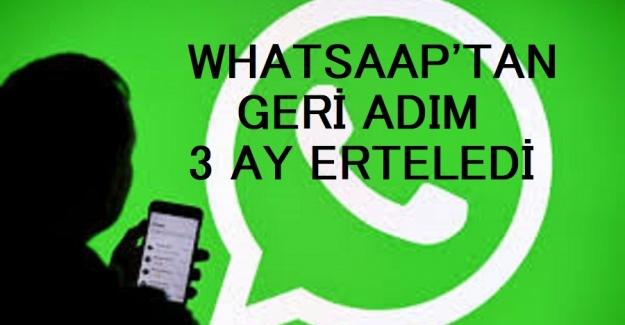WhatsApp kullanıcılarından gelen tepkiler üzerine, gizlilik sözleşmesini 3 ay erteledi.