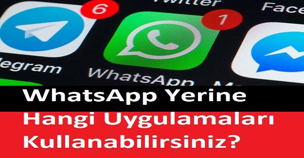 WhatsApp Yerine Hangi Uygulamaları Kullanabilirsiniz?
