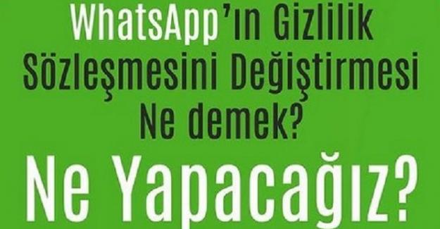 WhatsApp'taki Son Gizlilik Güncellemesi Nedir? Ne Yapmak Gerekir?