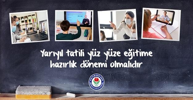 Yarıyıl Tatilinde Okullar yüz yüze eğitime hazır hâle getirilmelidir