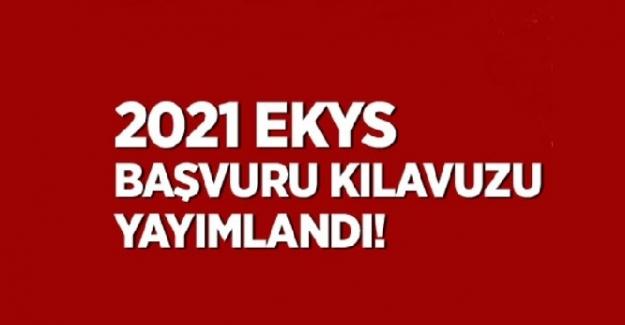 2021 EKYS başvuru kılavuzu yayımlandı