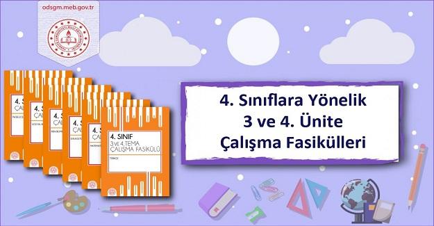 4. Sınıf Düzeyinde 3 ve 4. Ünite Çalışma Fasikülleri Yayımlandı