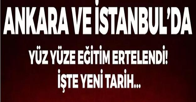 Ankara ve İstanbul'da Yüz Yüze Eğitim Tarihleri Ertelendi. Sınavlar Ertelendi mi? İşte Yeni Tarihler