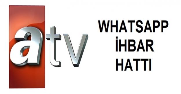 ATV Haber WhatsApp İhbar Hattı ve İletişim Telefon Numarası