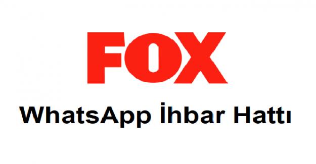 Fox TV Haber WhatsApp İhbar Hattı ve İletişim Telefon Numarası