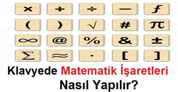 Klavyede Matematik İşaretleri Nasıl Yapılır?