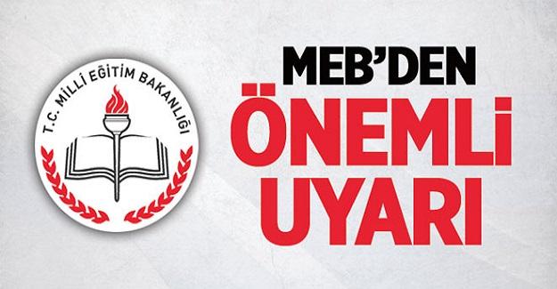 MEB'den Tüm Okullara Önemli Uyarı