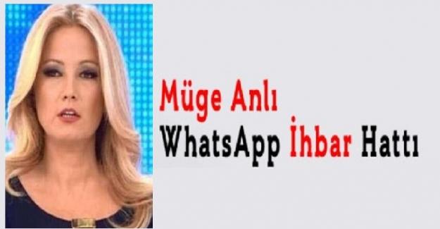 Müge Anlı Whatsapp İhbar Hattı 2021. Müge Anlı ihbar hattı 2021