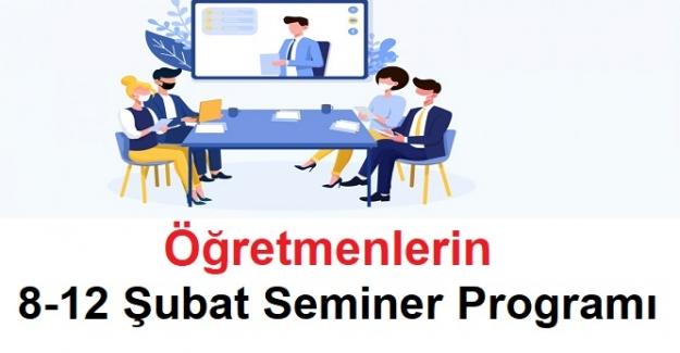 Öğretmenlerin 8-12 Şubat Seminer Programı