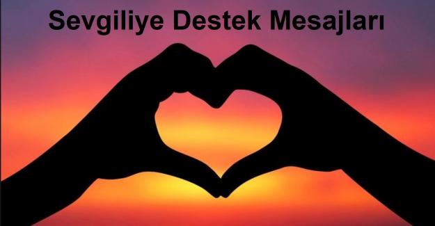 Sevgiliye Destek Mesajları